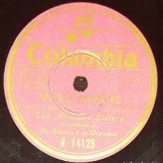 Discos de pizarra: DISCOS 78 RPM - THE ANDREWS SISTERS - ORQUESTA - VIC SCHOEN - FOXTROT - MUSIC MAKERS - PIZARRA. Lote 135821814