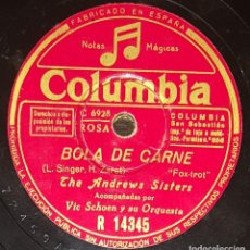 Discos de pizarra: DISCOS 78 RPM - THE ANDREWS SISTERS - ORQUESTA - VIC SCHOEN - FOXTROT - RHUM Y COCA COLA - PIZARRA. Lote 135822474