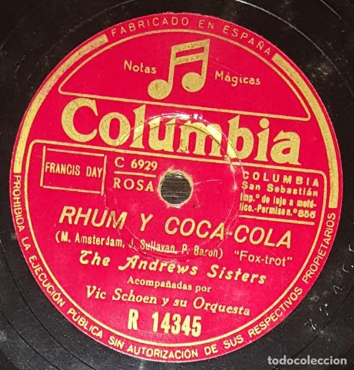 Discos de pizarra: DISCOS 78 RPM - THE ANDREWS SISTERS - ORQUESTA - VIC SCHOEN - FOXTROT - RHUM Y COCA COLA - PIZARRA - Foto 2 - 135822474