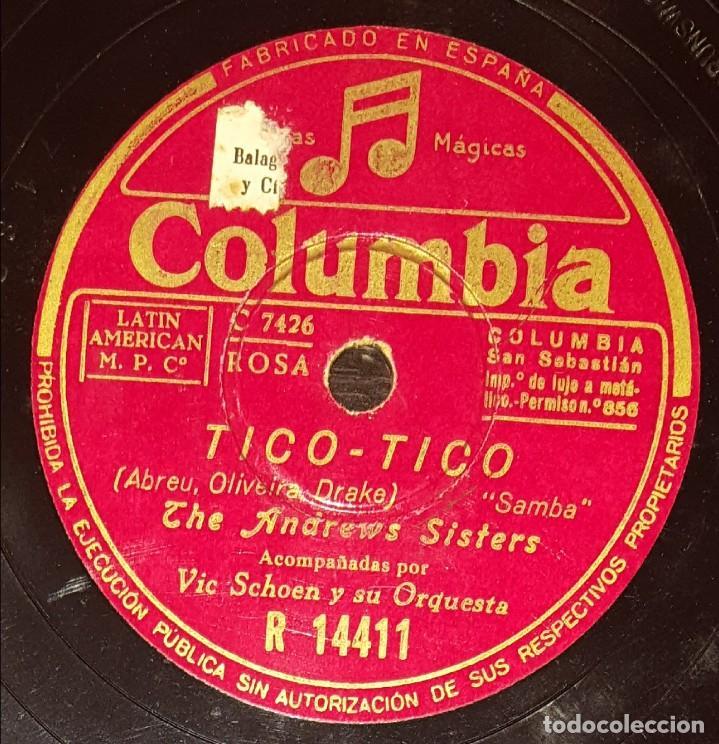 DISCOS 78 RPM - THE ANDREWS SISTERS - ORQUESTA - VIC SCHOEN - SAMBA - TICO TICO - PIZARRA (Música - Discos - Pizarra - Jazz, Blues, R&B, Soul y Gospel)