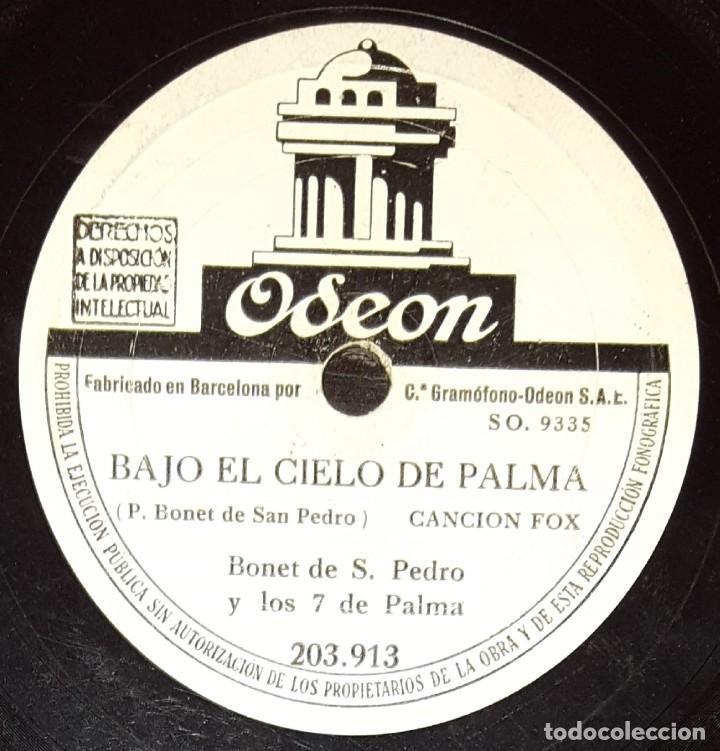 DISCOS 78 RPM - BONET DE SAN PEDRO Y LOS 7 DE PALMA - FOX - BAJO EL CIELO DE PALMA - PIZARRA (Música - Discos - Pizarra - Solistas Melódicos y Bailables)