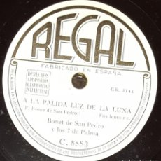Discos de pizarra: DISCOS 78 RPM - BONET DE SAN PEDRO Y LOS 7 DE PALMA - FOX - A LA PÁLIDA LUZ DE LA LUNA - PIZARRA. Lote 135867746