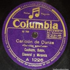 Shellac Records - DISCOS 78 RPM - CUCHICHI, BOTÓN, CLAVEROL, MIRANDA - ASTURIAS - CANCIÓN DE DANZA - PIZARRA - 136011342