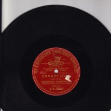 Discos de pizarra: ERNANI - CELESTINA BONINSEGNA - CARLO SABAINO - GRAMOPHONE CONCERT. Lote 136282802