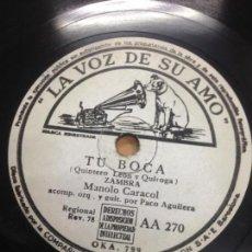 Discos de pizarra: DISCO PIZARRA MANOLO CARACOL GUITARRA PACO AGUILERA FANDANGOS LA VOZ DE SU AMO . Lote 136482646