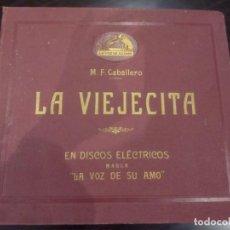 Discos de pizarra: ESTUCHE DE DISCOS DE PIZARRA -LA VIEJECITA (M.F. CABALLERO)- LA VOZ DE SU AMO. Lote 137143410