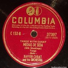 Discos de pizarra: DISCOS 78 RPM - XAVIER CUGAT - ORCHESTRA - TANGO - MEDIAS DE SEDA - ADIÓS MUCHACHOS - PIZARRA. Lote 138029442