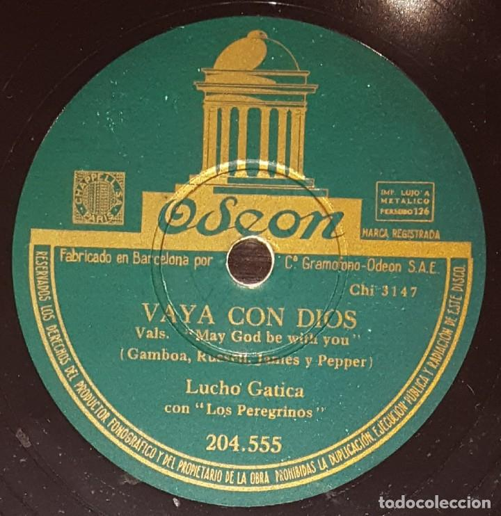 DISCOS 78 RPM - LUCHO GATICA - LOS PEREGRINOS - BOLERO - SINCERIDAD - VAYA CON DIOS - PIZARRA (Música - Discos - Pizarra - Solistas Melódicos y Bailables)