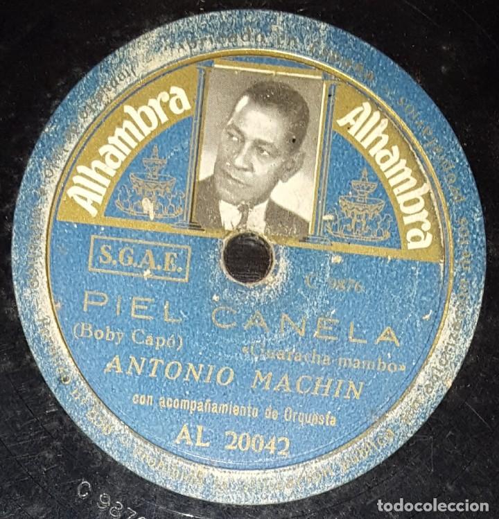 Discos de pizarra: DISCOS 78 RPM - ANTONIO MACHÍN - ORQUESTA - GUARACHA - A LA BUENA DE DIOS - PIEL CANELA - PIZARRA - Foto 2 - 138578038