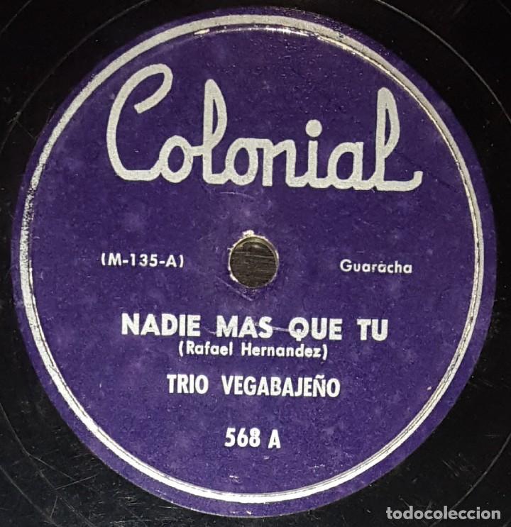 DISCOS 78 RPM - TRÍO VEGABAJEÑO - PUERTO RICO - GUARACHA - NADIE MÁS QUE TÚ - BOLERO - PIZARRA (Música - Discos - Pizarra - Solistas Melódicos y Bailables)