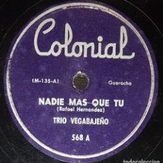 Discos de pizarra: DISCOS 78 RPM - TRÍO VEGABAJEÑO - PUERTO RICO - GUARACHA - NADIE MÁS QUE TÚ - BOLERO - PIZARRA. Lote 138582786