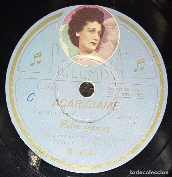 DISCOS 78 RPM - CELIA GÁMEZ - ORQUESTA - FOTO ETIQUETA - ACARÍCIAME - SAMBA - ESPAÑOLA - PIZARRA (Música - Discos - Pizarra - Flamenco, Canción española y Cuplé)