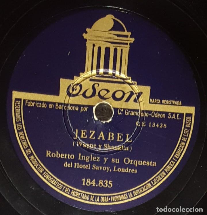 DISCOS 78 RPM - ROBERTO INGLEZ - ORQUESTA HOTEL SAVOY - LONDRES - JEZABEL - SAMBA - PIZARRA (Música - Discos - Pizarra - Solistas Melódicos y Bailables)
