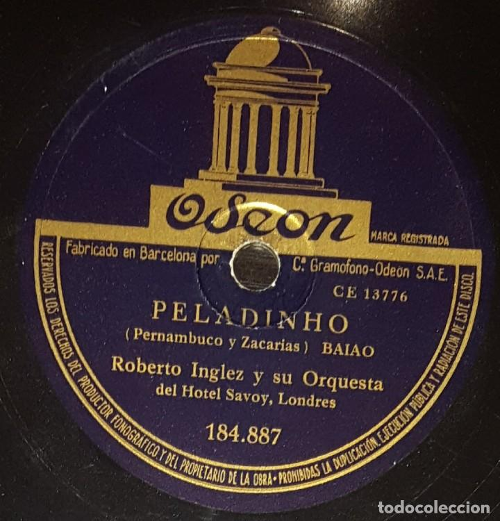 Discos de pizarra: DISCOS 78 RPM - ROBERTO INGLEZ - ORQUESTA HOTEL SAVOY - LONDRES - BAIAO - PELADINHO - PIZARRA - Foto 2 - 139266898