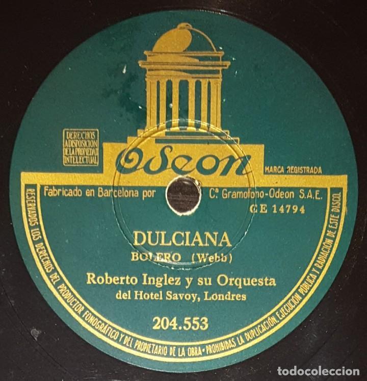 DISCOS 78 RPM - ROBERTO INGLEZ - ORQUESTA HOTEL SAVOY - BOLERO - DULCIANA - PIZARRA (Música - Discos - Pizarra - Solistas Melódicos y Bailables)