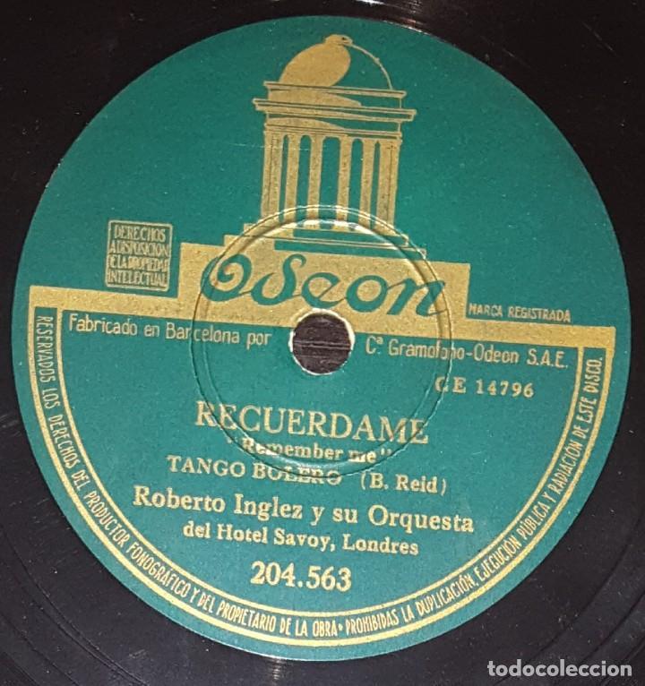 DISCOS 78 RPM - ROBERTO INGLEZ - ORQUESTA HOTEL SAVOY - TANGO BOLERO - RECUÉRDAME - PIZARRA (Música - Discos - Pizarra - Solistas Melódicos y Bailables)
