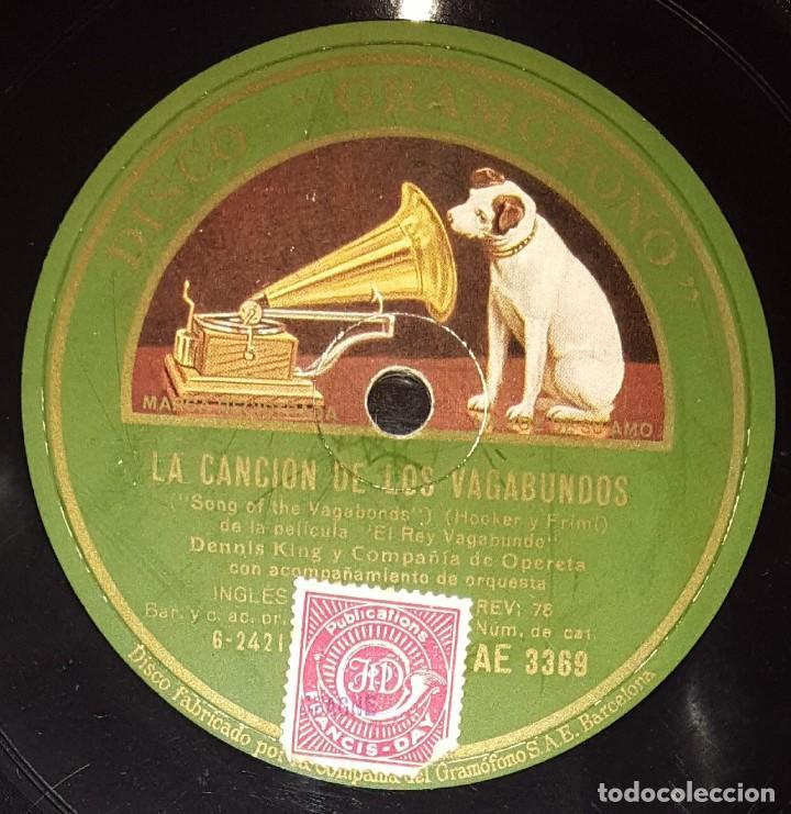 DISCOS 78 RPM - DENNIS KING - CAROLYN THOMSON - ORQUESTA - FILM - EL REY VAGABUNDO - PIZARRA (Música - Discos - Pizarra - Bandas Sonoras y Actores )