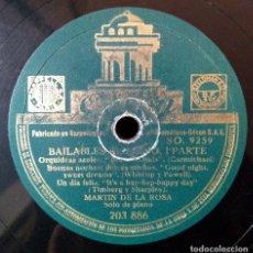 Discos de pizarra: MARTÍN DE LA ROSA - BAILABLES AL PIANO ODEON 203.886. Lote 139717002