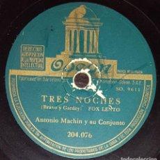 Discos de pizarra: DISCOS 78 RPM - ANTONIO MACHÍN - CONJUNTO - FOX - TRES NOCHES - BOLERO - EN SECRETO - PIZARRA. Lote 139876706