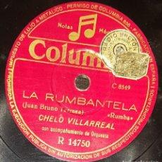 Discos de pizarra: DISCOS 78 RPM - CHELO VILLARREAL - ORQUESTA - BAILE POPULAR - LA RASPA - LA RUMBANTELA - PIZARRA. Lote 139878902