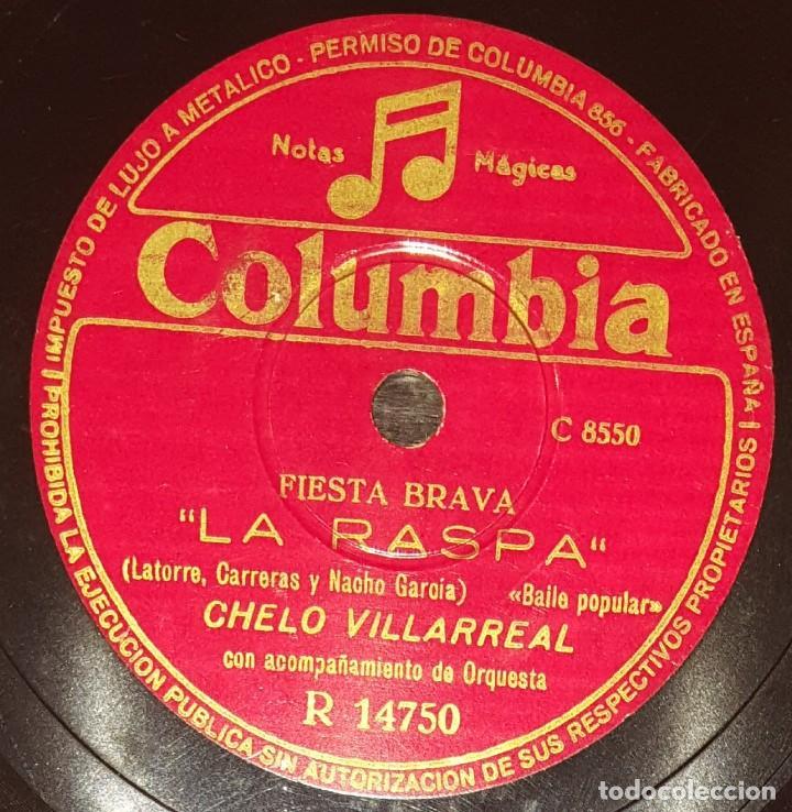 Discos de pizarra: DISCOS 78 RPM - CHELO VILLARREAL - ORQUESTA - BAILE POPULAR - LA RASPA - LA RUMBANTELA - PIZARRA - Foto 2 - 139878902