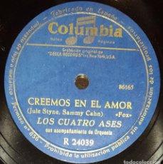Discos de pizarra: DISCOS 78 RPM - LOS CUATRO ASES - ORQUESTA - FOX - CREEMOS EN EL AMOR - CAMPANAS NUPCIALES - PIZARRA. Lote 139888882