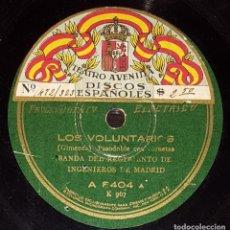 Discos de pizarra: DISCOS 78 RPM - BANDA REGIMIENTO INGENIEROS DE MADRID - LOS VOLUNTARIOS - ESPAÑA CAÑÍ - PIZARRA. Lote 139890038