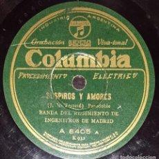 Discos de pizarra: DISCOS 78 RPM - BANDA REGIMIENTO INGENIEROS DE MADRID - PASODOBLE - SCHOTIS - DE LAVAPIES - PIZARRA. Lote 139996358