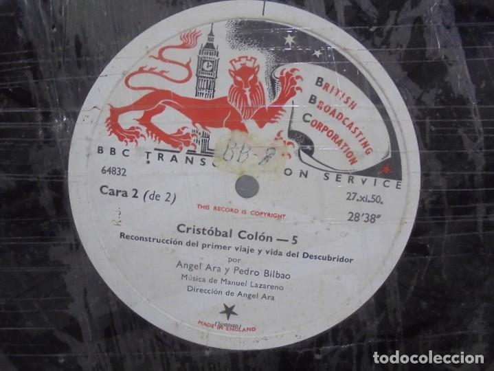 Discos de pizarra: DISCO. GRAN TAMAÑO. BRITISH BROADCASTING CORPORATION. CRISTOBAL COLON 5 Y 6. VER - Foto 3 - 140072146