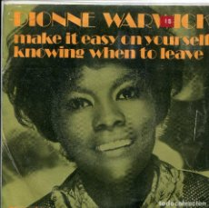 Discos de pizarra: DIONNE WARWICK / MAKE IT EASY ON YOURSELF / KNOWING WHEN TO LEAVE (SINGLE 1970). Lote 140161070