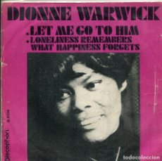 Discos de pizarra: DIONNE WARWICK / LET ME GO TO HIM / LONELINESS REMEMBERS... (SINGLE 1970). Lote 140161246