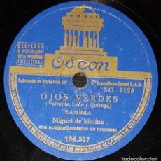 Discos de pizarra: DISCOS 78 RPM - MIGUEL DEL MOLINA - ORQUESTA - ZAMBRA - OJOS VERDES - LA BIEN PAGÁ - PIZARRA. Lote 142386454