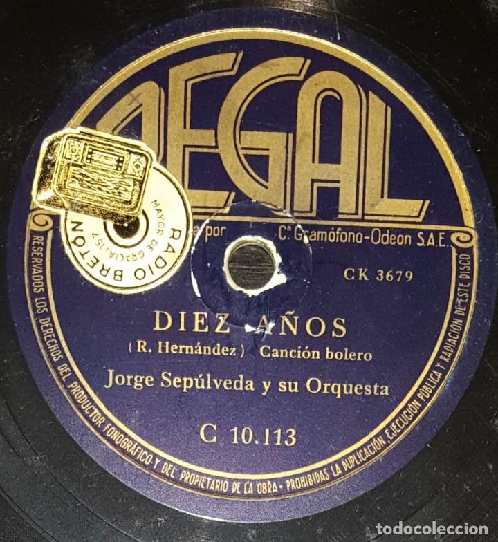 DISCOS 78 RPM - JORGE SEPÚLVEDA - ORQUESTA - BOLERO - DIEZ AÑOS - EL MAR Y TÚ - PIZARRA (Música - Discos - Pizarra - Solistas Melódicos y Bailables)