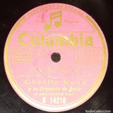 Discos de pizarra: DISCOS 78 RPM - CHARLIE KUNZ - ORQUESTA DE BAILE - AMAPOLA - ME LLAMARÁS SIEMPRE CARIÑO - PIZARRA. Lote 142391030