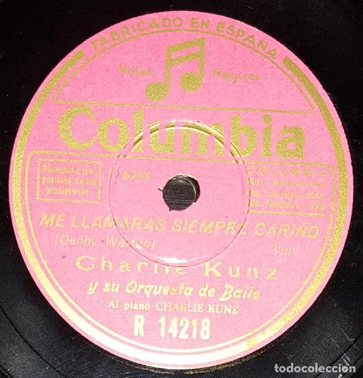 Discos de pizarra: DISCOS 78 RPM - CHARLIE KUNZ - ORQUESTA DE BAILE - AMAPOLA - ME LLAMARÁS SIEMPRE CARIÑO - PIZARRA - Foto 2 - 142391030