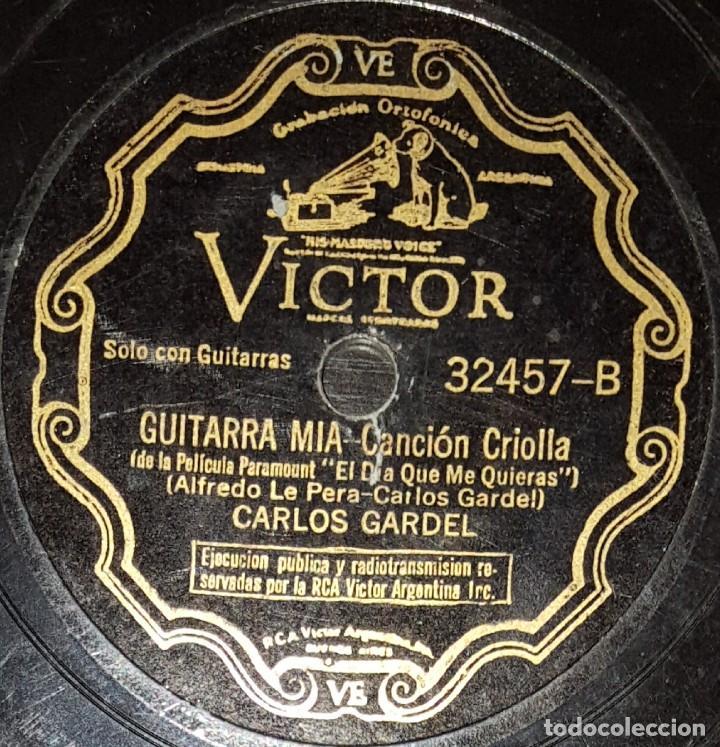 Discos de pizarra: DISCOS 78 RPM - CARLOS GARDEL - TANGO - PELÍCULA - EL DÍA QUE ME QUIERAS - GUITARRA MIA - PIZARRA - Foto 2 - 142394862