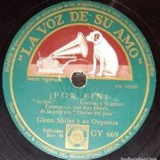 Discos de pizarra: DISCOS 78 RPM - GLENN MILLER - ORQUESTA - FILM - VIUDAS DEL JAZZ - SKIP NELSON - FOXTROT - PIZARRA. Lote 143135058
