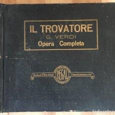 Discos de pizarra: EXCEPCIONAL OPERA COMPLETA IL TROVATORE DE GIUSEPPE VERDI, 14 DISCOS DE PIZARRA REGAL CON ALBUM. Lote 143292162