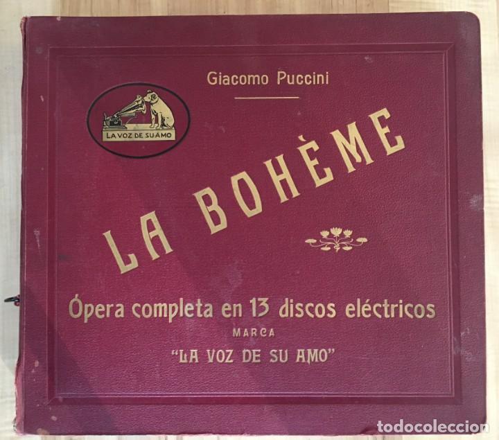 EXCEPCIONAL OPERA COMPLETA LA BOHÈME DE GIACOMO PUCCINI, 13 DISCOS DE PIZARRA LA VOZ DE SU AMO (Música - Discos - Pizarra - Clásica, Ópera, Zarzuela y Marchas)