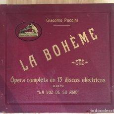 Discos de pizarra: EXCEPCIONAL OPERA COMPLETA LA BOHÈME DE GIACOMO PUCCINI, 13 DISCOS DE PIZARRA LA VOZ DE SU AMO. Lote 143294078
