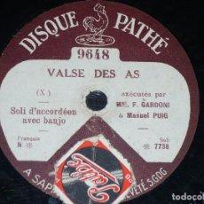 Discos de pizarra: DISCO 78 RPM - PATHE - GARDONI - ACORDEON - PUIG - BANJO - CIRIBIRIBIN - VALSE DES AS - PIZARRA. Lote 146223450