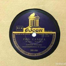 Discos de pizarra: DISCO DE PIZARRA LORENZO GONZALEZ. PIEL CANELA/ DE MI CORAZÓN AL TUYO - BOLERO, M. BUENA CINSERVACIO. Lote 146422514