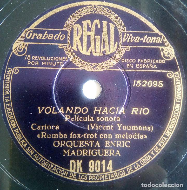 DISCO DE PIZARRA - VOLANDO HACIA RÍO - PELÍCULA SONORA - ORQUESTA ENRIC MADRIGUERA - RUMBA FOX-TROT (Música - Discos - Pizarra - Bandas Sonoras y Actores )