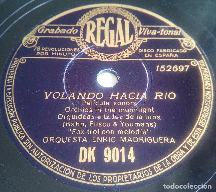 Discos de pizarra: DISCO DE PIZARRA - VOLANDO HACIA RÍO - PELÍCULA SONORA - ORQUESTA ENRIC MADRIGUERA - RUMBA FOX-TROT - Foto 2 - 146429206