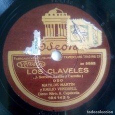 Discos de pizarra: DISCO DE PIZARRA - LOS CLAVELES - EMILIO VENDRELL Y MATILDE MARTÍN. Lote 146461250