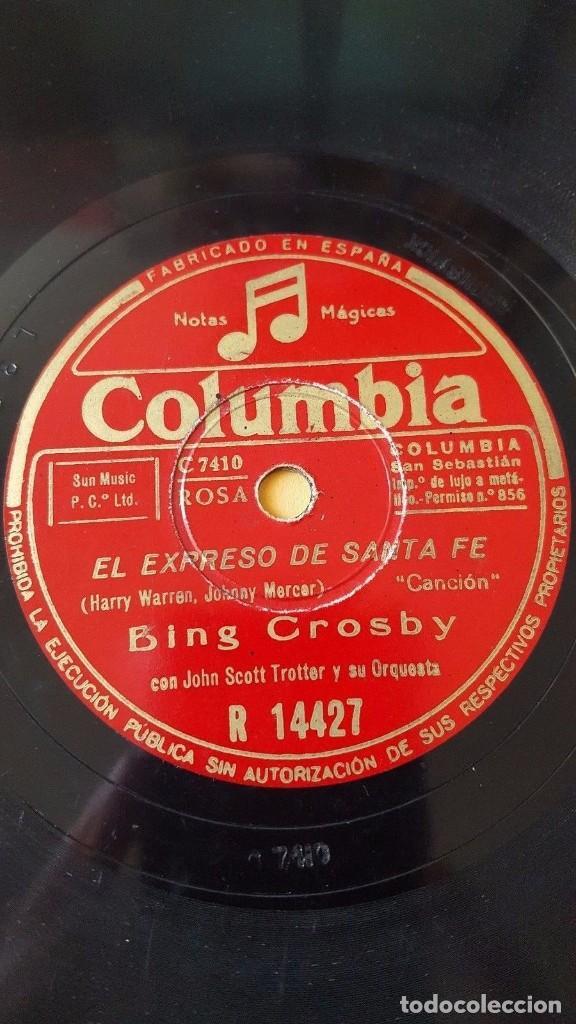 DISCO 78 RPM - COLUMBIA - BING CROSBY - JOHN SCOTT TROTTER - EL EXPRESO DE SANTA FE - PIZARRA (Música - Discos - Pizarra - Solistas Melódicos y Bailables)