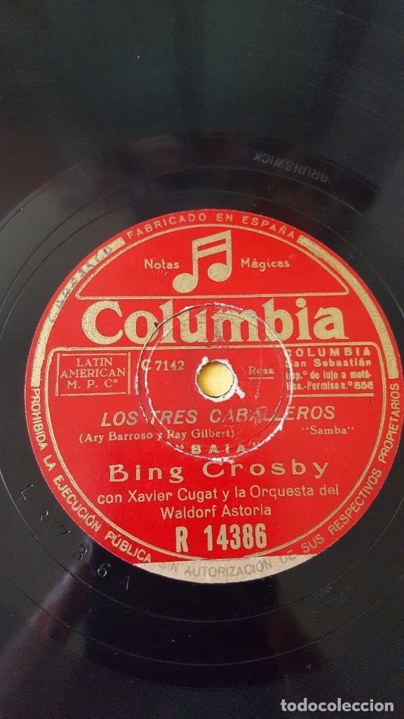 DISCO 78 RPM - COLUMBIA - BING CROSBY - XAVIER CUGAT - ORQUESTA - LOS TRES CABALLEROS - PIZARRA (Música - Discos - Pizarra - Solistas Melódicos y Bailables)