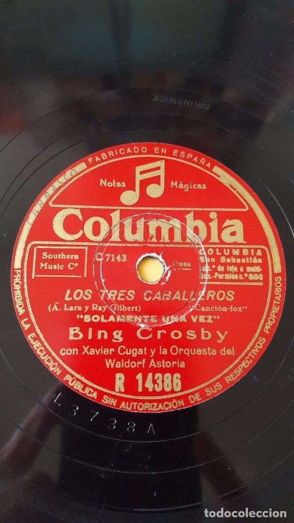 Discos de pizarra: DISCO 78 RPM - COLUMBIA - BING CROSBY - XAVIER CUGAT - ORQUESTA - LOS TRES CABALLEROS - PIZARRA - Foto 2 - 147036158