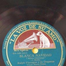 Discos de pizarra: DISCO 78 RPM - VSA - RALPH FLANAGAN - ORQUESTA - HARRY PRIME - BLANCA NAVIDAD - I. BERLIN - PIZARRA. Lote 147281842