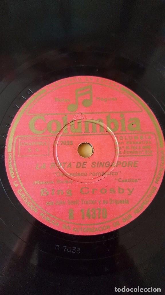 DISCO 78 RPM - COLUMBIA - BING CROSBY - ORQUESTA - FILM - LA RUTA DE SINGAPORE - PIZARRA (Música - Discos - Pizarra - Jazz, Blues, R&B, Soul y Gospel)